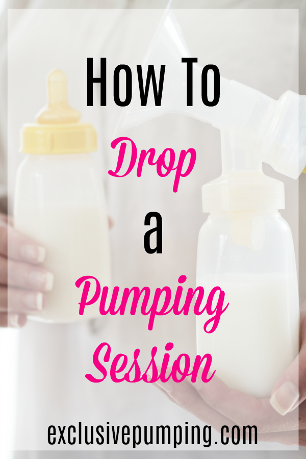 How to Drop Pumping Sessions