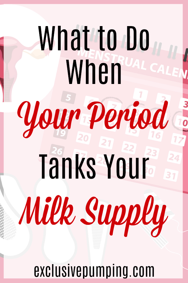 Period Reduces Milk Supply