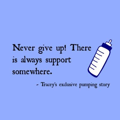 Tracey's Exclusive Pumping Story: There is Always Support Somewhere