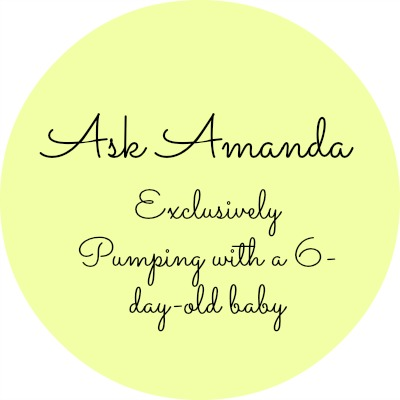Exclusively Pumping with a 6 Day Old Baby, Best Bottles for Nursing Babies, and Broken Pumps