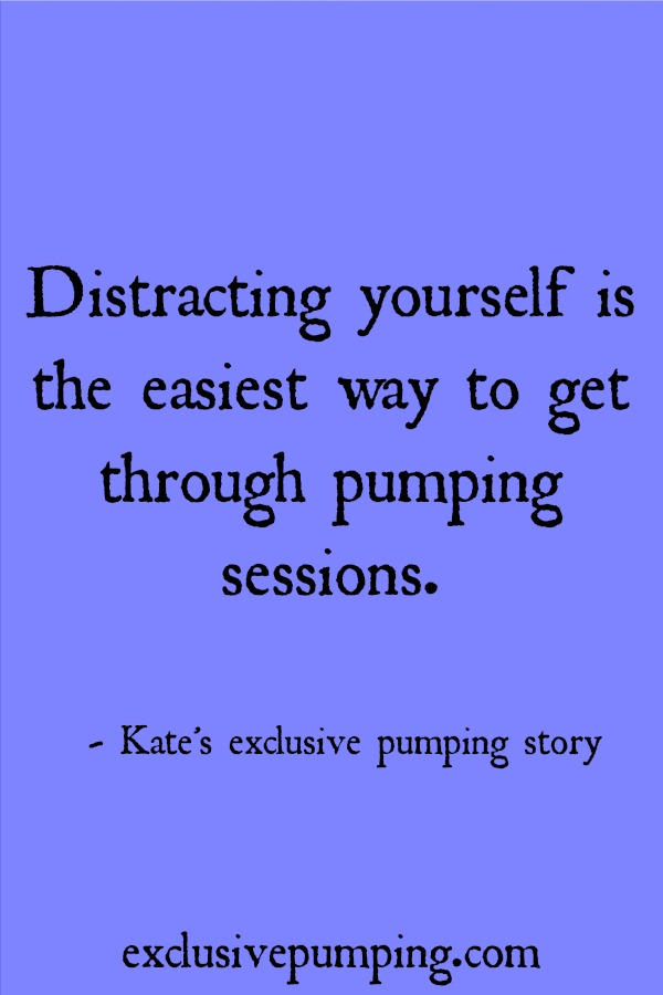 Kate's Exclusive Pumping Story