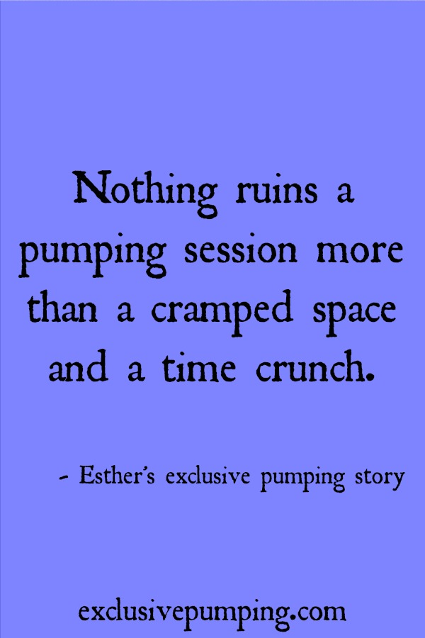 Esther's exclusive pumping story