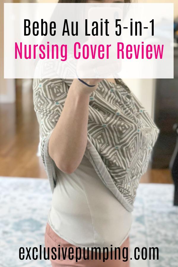 Bebe Au Lait Nursing Cover Review