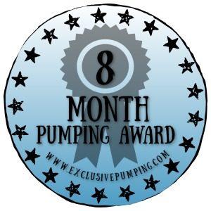 Eight Month Pumping Award